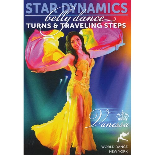 Star Dynamics - Belly Dance Turns And Traveling Steps With Vanessa Of Cairo