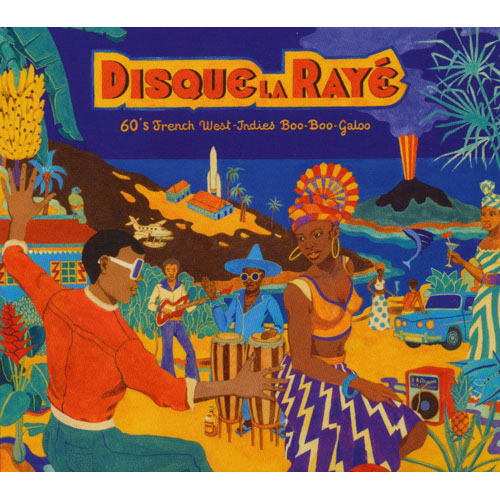 Disque La Raye - 60'S French West-Indies Boo-Boo-Galoo