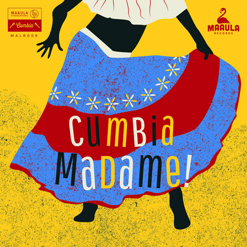 Cumbia Madame ! - South American Female Singers 1963-1983