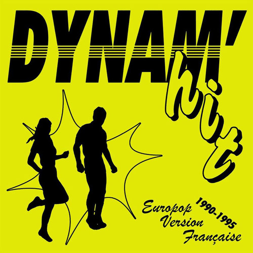 Dynam'hit - Europop Version Francaise 1990-1995