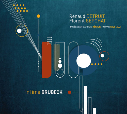 DUO FINES LAMES (RENAUD DETRUIT & FLORENT SEPCHAT) - In Time Brubeck