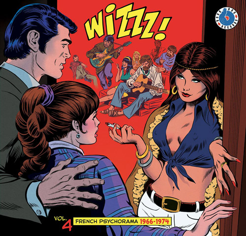 Wizzz ! Vol.4 - French Psychorama 1966-1974