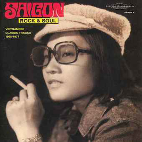 VARIOUS ARTISTS - Saigon Rock & Soul Vetnamese Classic Tracks 1968-1974