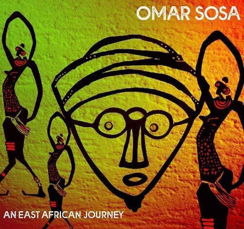OMAR SOSA - AN EAST AFRICAN JOURNEY