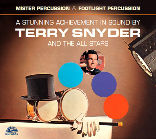 TERRY SNYDER - Mister Percussion + Footlight Percussion