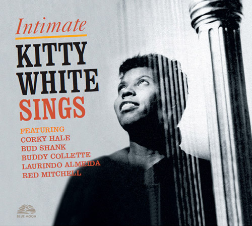 KITTY WHITE - Intimate : Kitty White Sings