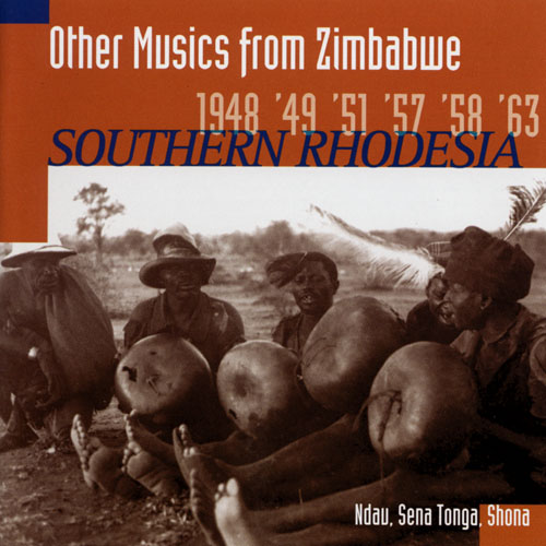 Other Musics From Zimbabwe 1948 '49 '51 '57 '58 '63 ( Southern Rhodesia)
