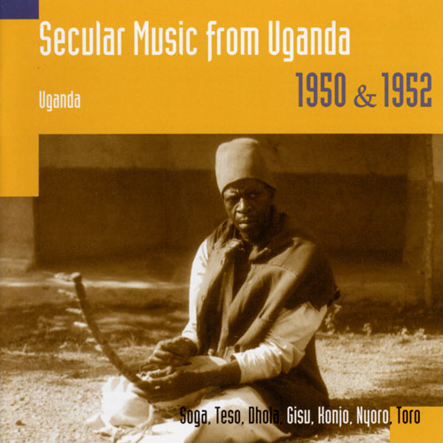 Secular Music From Uganda 1950 & 1952