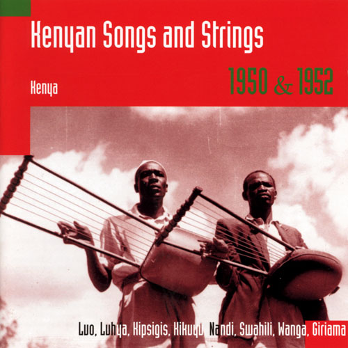 Kenya Songs and Strings 1950 & 1952