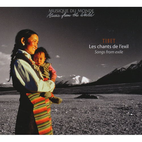 Tibet: Les Chants De L'exil - Songs From Exile