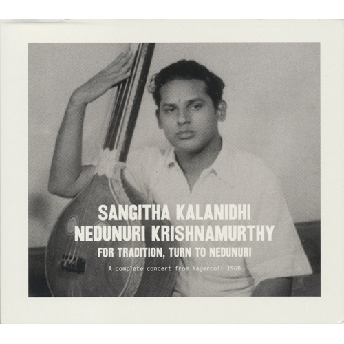 For Tradition Turn To Nedunuri (Featuring R. Ramanathan & P.s. Devarajan)