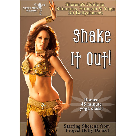 Shake It Out! Sherena's Guide To Shimmies, Strength And Yoga