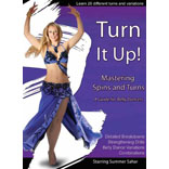 Turn It Up!Mastering Spins And TurnsA Guide For Belly Dancers
