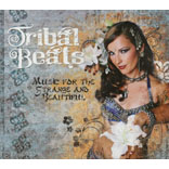 Tribal Beats Volume 1 - Music For The Strange And Beautiful