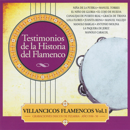 VARIOUS ARTISTS - Testimonios De La Historia Del Flamenco - Villancicos Flamencos Vol.1