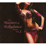 The Masters Of Bellydance Music Vol. 3
