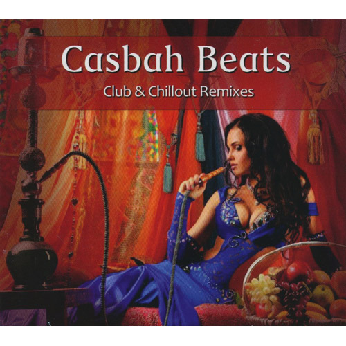 Casbah Beats Club & Chillout Remixes