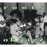 Roots Of Ok Jazz