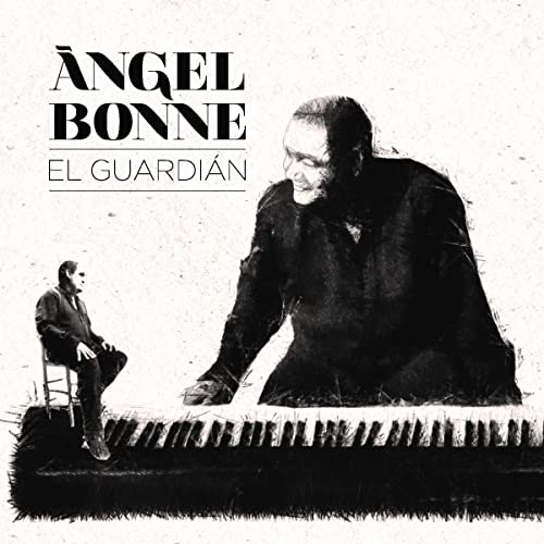 ANGEL BONNE - El Guardian