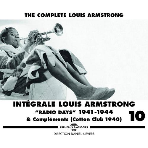 Integrale Vol.10 -Radio Days 1941-1944 & Complements (Cotton Club 1940)