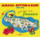 Jamaica - Rhythm & Blues 1956-1961