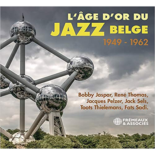 L'age D'or Du Jazz Belge 1949-1962