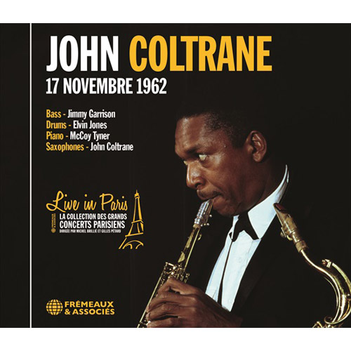 JOHN COLTRANE - Live In Paris - 17 Novembre 1962