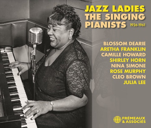 Jazz Ladies - The Singing Pianists 1926-1961