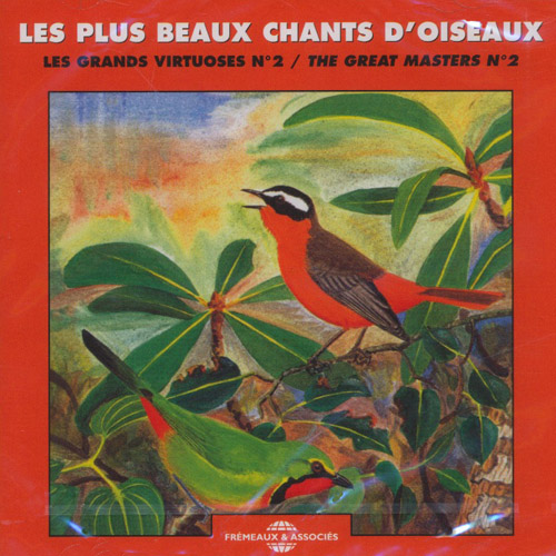 Les Plus Beaux Chants D'oiseaux / The Great Masters Vol 2