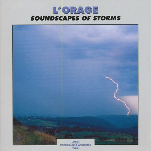L'orage - Soundscapes Of Storms
