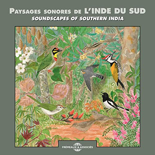 Paysages Sonores De L'inde Du Sud / Soundscapes Of Southern India