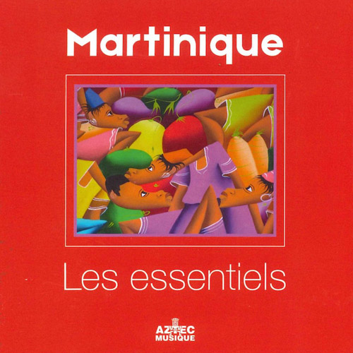VARIOUS ARTISTS - Martinique - Les Essentiels