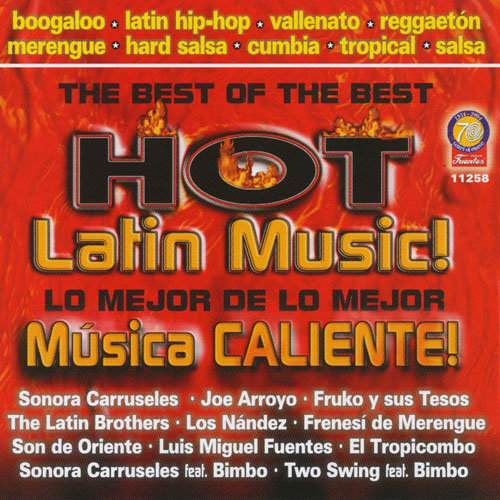The Best Of The Best : Hot Latin Music