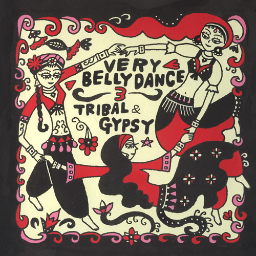 Very Belly Dance3〜Tribal & Gypsy