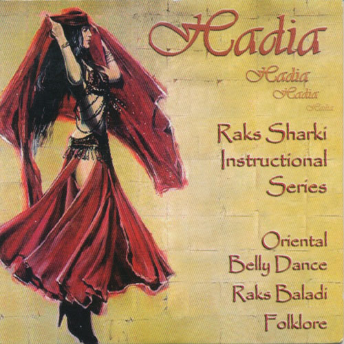 HADIA - Raks Sharki Instruction Series Vol.3