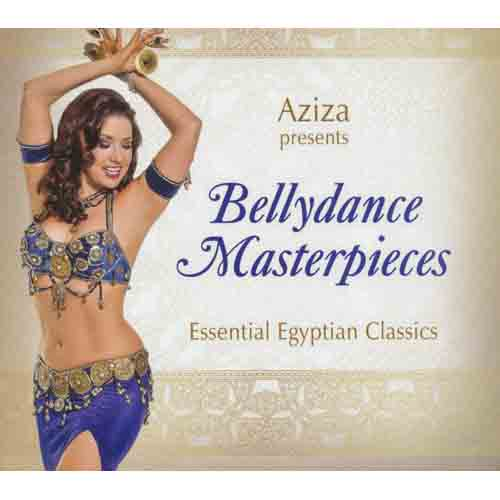 Bellydance Masterpieces Essential Egyptian Classics