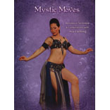 Mystic Moves - Bellydance Technique & Combinations