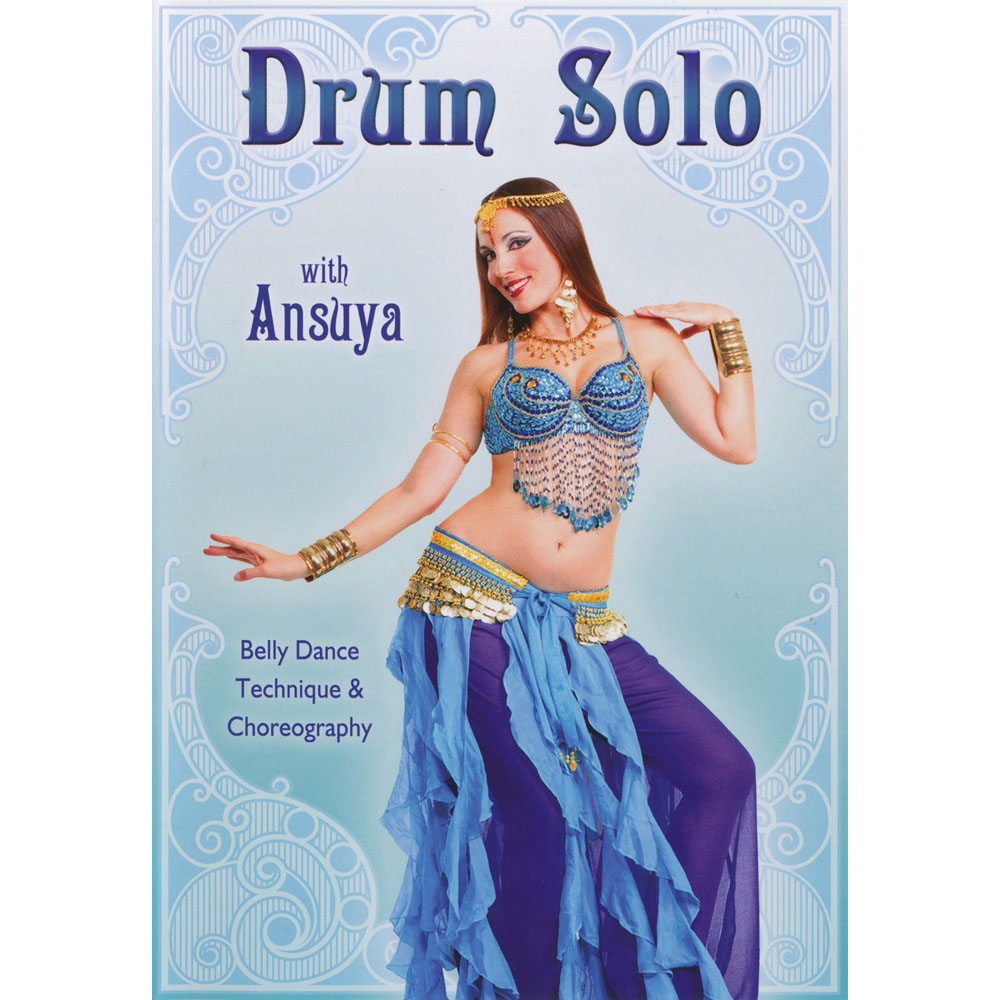 Drum Solo With Ansuya - Belly Dance Technique & Choreography