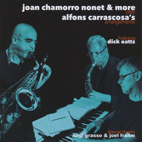 Joan Chamorro Nonet & More Play Alfons Carrascosa's Arrangements