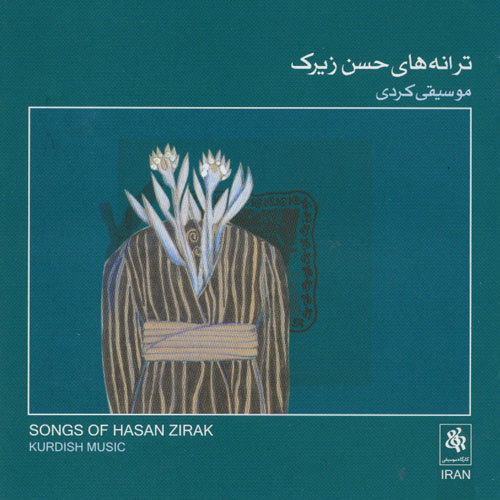 Songs Of Hasan Zirak (Kurdish Music)