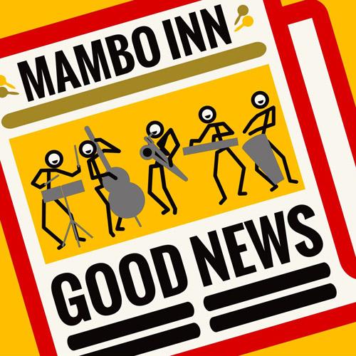 good news mambo inn マンボ イン