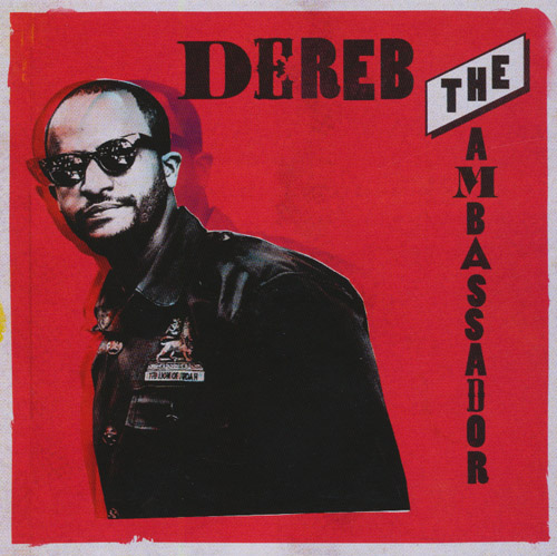 Dereb The Ambassador