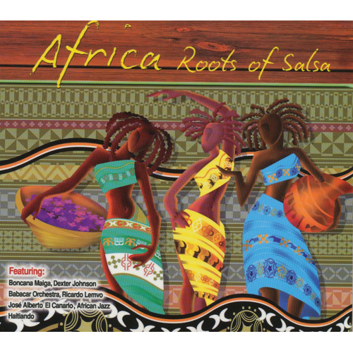 Africa Roots Of Salsa