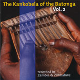The Kankobela Of The Batonga Vol.2