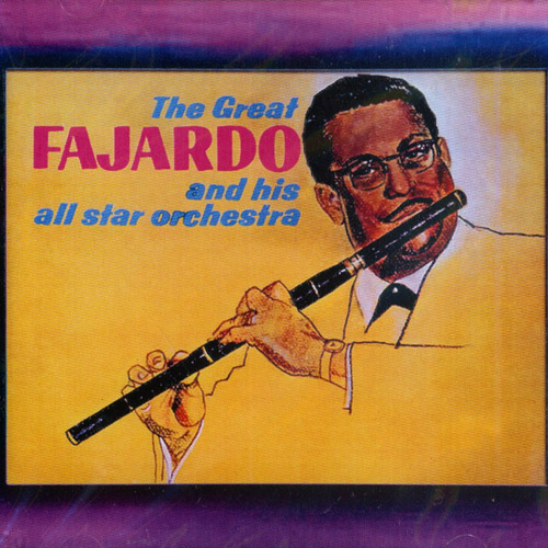 The Great Fajardo And His All Star Orchestra