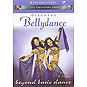 Discover Belly Dance - Beyond Basic Dance